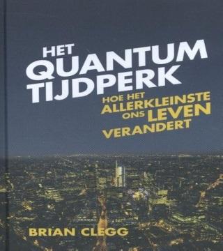 Boek over het quantumtijdperk van Brian Clegg