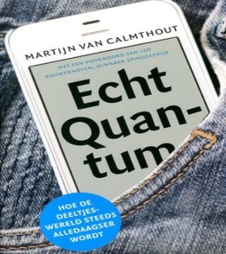 Boek over echt quantum van Martijn van Calmthout